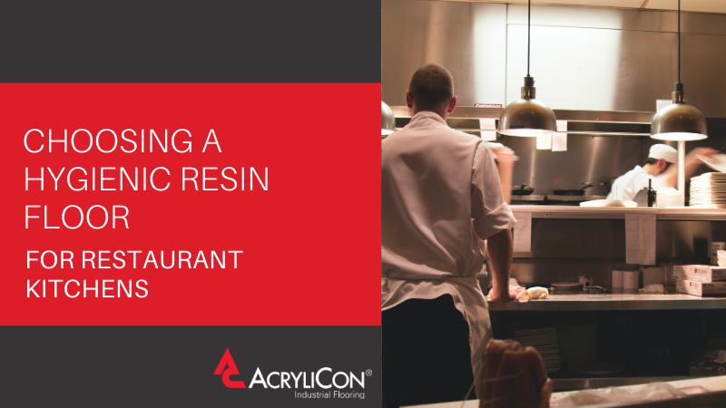 Choosing A Hygienic Resin Floor For Restaurant Kitchens