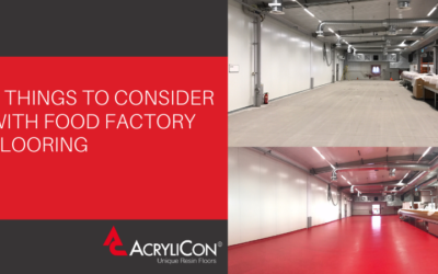 3 Things To Consider With Food Factory Flooring