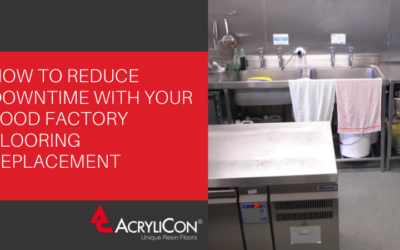 How To Reduce Downtime With Your Food Factory Flooring Replacement